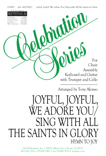 Picture of Joyful, Joyful, We Adore You / Sing with All the Saints in Glory