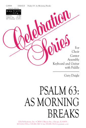 Picture of Psalm 63: As Morning Breaks