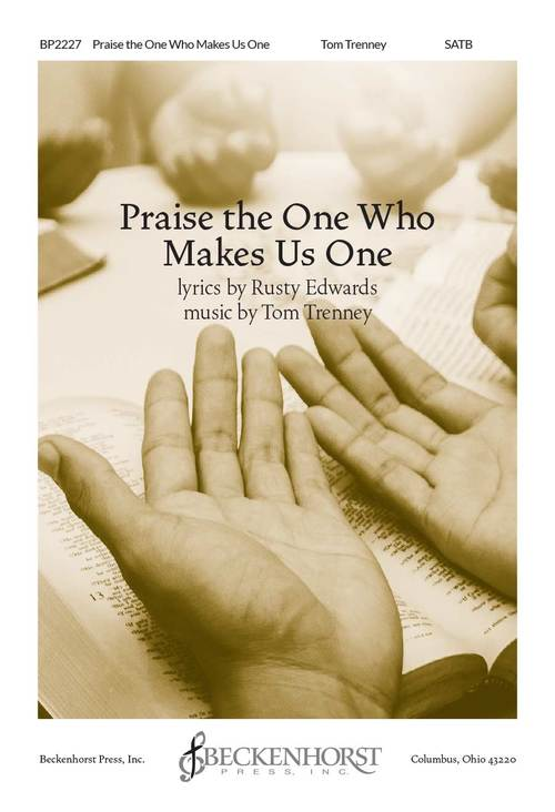 Picture of Praise the One Who Makes Us One
