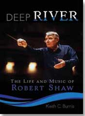 Picture of Deep River: The Life and Music of Robert Shaw