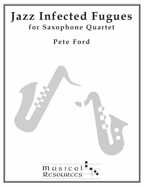 Picture of Jazz Infected Fugues for Saxophone Quartet