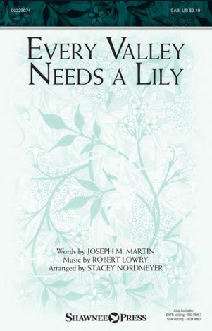 Picture of Every Valley Needs A Lily
