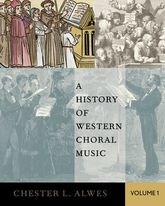 Picture of A History of Western Choral Music Volume I / Chester L. Alwes