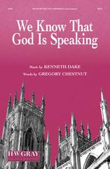 Picture of We Know That God Is Speaking / Kenneth Dake / Gregory Chestnut