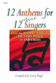 Picture of 12 Anthems for about 12 Singers; Two-part mixed,SAB