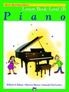 Alfred's Basic Piano Course-Lesson Book Level 1B